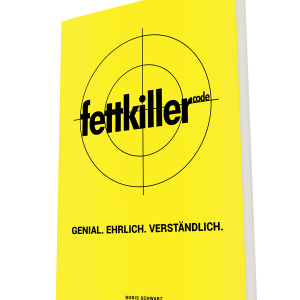 Fettkiller - Das Buch von Boris Schwarz.