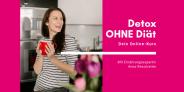 Detox ohne Diät TCM von Anna Reschreiter